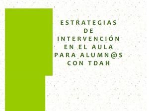 Estrategias de intervención en el aula para alumn@s conTDAH