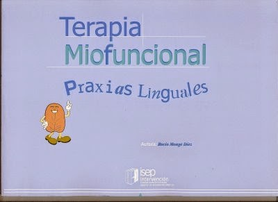 Terapia Miofuncional. Praxiaslinguales