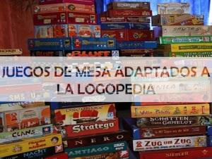Juegos de mesa adaptados a laLogopedia