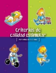 Criterios de calidad estimular (para niños de 0 a 3años)